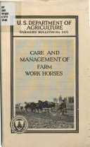 Care and management of farm work horses