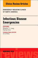Infectious Disease Emergencies  an Issue of Emergency Medicine Clinics of North America