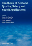 Handbook of Seafood Quality  Safety and Health Applications