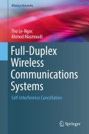 Full-Duplex Wireless Communications Systems