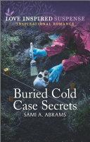 Buried Cold Case Secrets [Pdf/ePub] eBook