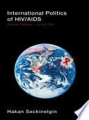International Politics Of Hiv Aids