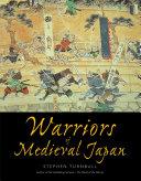 Warriors of Medieval Japan