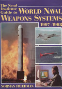 The Naval Institute Guide to World Naval Weapons Systems  1997 1998