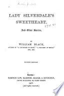 Lady Silverdale s Sweetheart  and Other Stories