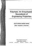 Polymers  An Encyclopedic Sourcebook of Engineering Properties