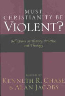 Must Christianity Be Violent