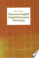 Tuscarora-English/English-Tuscarora Dictionary