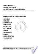 Dos décadas en la historia de la escuela uruguaya