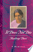 """It Does Not Die: A Romance"" by Maitreyi Devi"