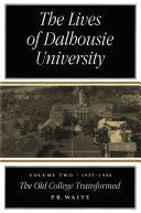 Lives of Dalhousie University, Volume 2 Pdf/ePub eBook