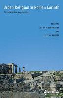 Urban Religion in Roman Corinth Book