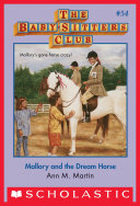 The Baby Sitters Club  54  Mallory and the Dream Horse