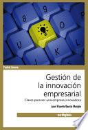 Gestin de La Innovacin Empresarial