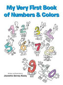 My Very First Book of Numbers   Colors Book