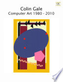 Colin Gale Computer Art 1980 2010
