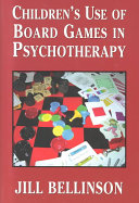 Children s Use of Board Games in Psychotherapy