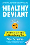 The Healthy Deviant Book PDF