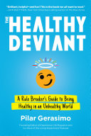 The Healthy Deviant