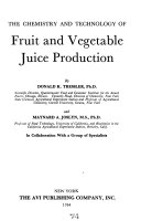 The Chemistry And Technology Of Fruit And Vegetable Juice Production