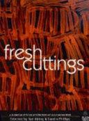 Fresh Cuttings