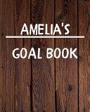 Amelia's Goal Book