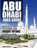 Abu Dhabi Job Guide - Step by Step Guide to Landing Your Ideal Job in Abu Dhabi