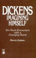 Dickens Imagining Himself