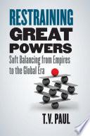 Restraining Great Powers
