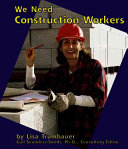 We Need Construction Workers