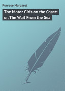 The Motor Girls on the Coast: or, The Waif From the Sea