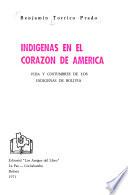 Indígenas en el corazón de América  : Vida y costumbres de los indígenas de Bolivia