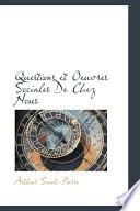 Questions Et Oeuvres Sociales de Chez Nous