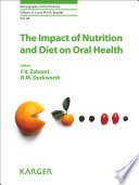 """The Impact of Nutrition and Diet on Oral Health"" by F.V. Zohoori, R.M. Duckworth"