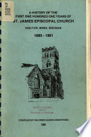 A History of the First One Hundred One Years of St. James Episcopal Church, Sault Ste. Marie, Michigan