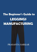The Beginner s Guide to Leggings Manufacturing