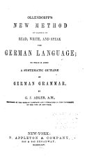 Ollendorff's New Method of Learning to Read, Write, and Speak the German Language