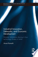 Industrial Innovation  Networks  and Economic Development