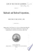 Laws of the State of California Relative to Railroads and Railroad Corporations which Were in Force January 1  1879 Book