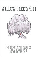Willow Tree s Gift