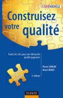 Construisez votre qualité - 2e éd.