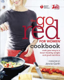 The Go Red For Women Cookbook