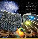 Creating CityCenter