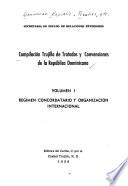 Compilación Trujillo de tratados y convenciones de la República Dominicana