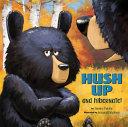 Hush Up and Hibernate