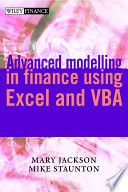"""""""Advanced Modelling in Finance using Excel and VBA"""" by Mary Jackson, Mike Staunton"""