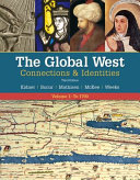 Cover of The Global West: Connections and Identities, Volume 1: To 1790