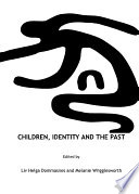 Children  Identity and the Past