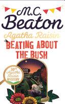 Agatha Raisin  Beating About the Bush