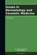 Pdf Issues in Dermatology and Cosmetic Medicine: 2013 Edition Telecharger